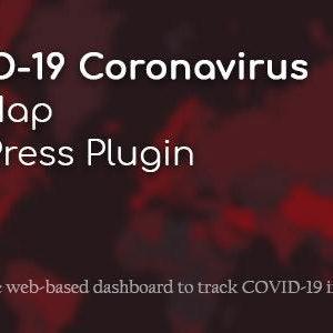 افزونه نقشه زنده کرونا | COVID-19 Coronavirus Live Map WordPress